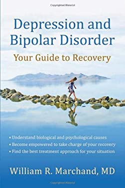 Depression and Bipolar Disorder: Your Guide to Recovery 9781933503998