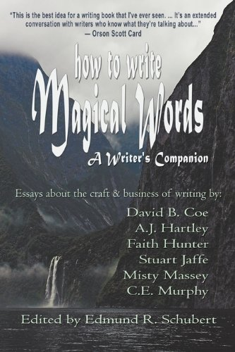 How to Write Magical Words: A Writer's Companion 9781933523804