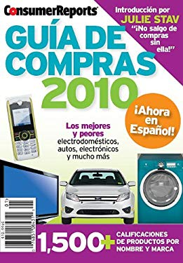 Consumer Reports GUIA DE COMPRAS 2010 Consumer Reports Buying Guide 2010 in Spanish (Spanish Edition)