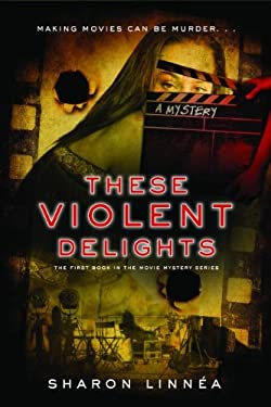 These Violent Delights 9781933608617