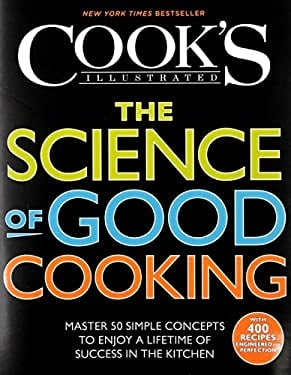 The Science of Good Cooking (Cook's Illustrated Cookbooks) 9781933615981