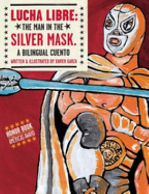 Lucha Libre: The Man in the Silver Mask 9781933693101