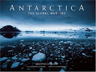 Antarctica: The Global Warning [With DVD]