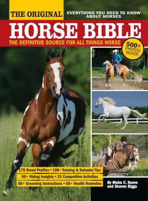 The Original Horse Bible: The Definitive Source for All Things Horse 9781933958750