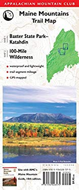 AMC Map: Baxter State Park - Katahdin and 100-Mile Wilderness: Maine Mountains Trail Map 9781934028575
