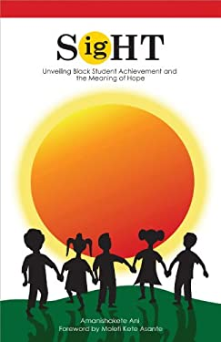 When Lies Fail: Unveiling Black Student Achievement and the Meaning of Hope 9781934155806