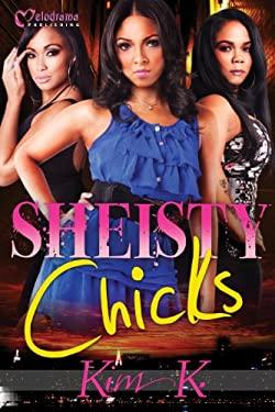 Sheisty Chicks 9781934157473