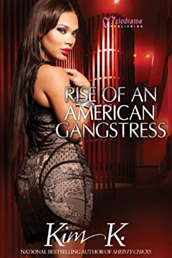 Rise of an American Gangstress 9781934157534