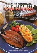 Best of the Best from the Mountain West Cookbook: Selected Recipes from the Favorite Cookbooks of Colorado, Utah, and Nevada Gwen McKee and Barbara Moseley