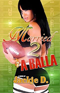 Married to a Balla 9781934230299