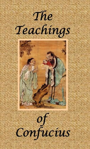 The Teachings of Confucius - Special Edition 9781934255834