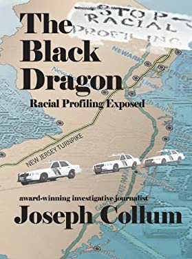 The Black Dragon: Racial Profiling Exposed 9781934340776