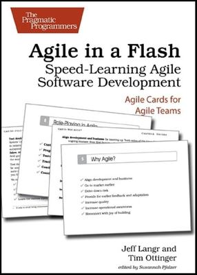 Agile in a Flash: Speed-Learning Agile Software Development 9781934356715
