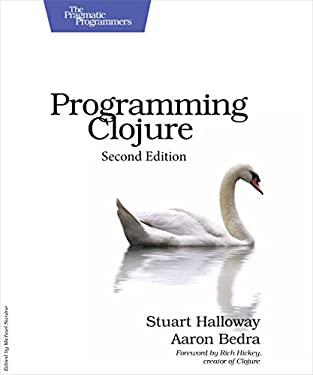 Programming Clojure 9781934356869