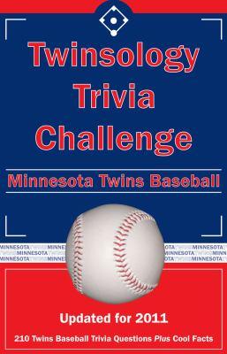 Twinsology Trivia Challenge: Minnesota Twins Baseball 9781934372951