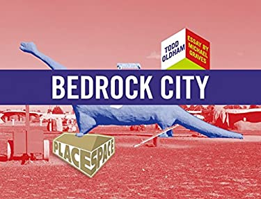Bedrock City [With Fold Out Poster and Postcard] 9781934429013