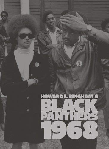 Howard L. Bingham's Black Panthers 1968 9781934429662