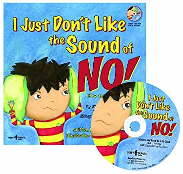 I Just Don't Like the Sound of No! [With Paperback Book] 9781934490266