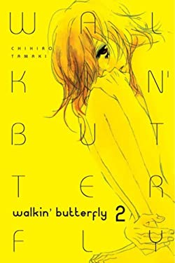 Walkin' Butterfly: Volume 2 9781934496060
