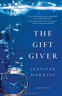 The Gift Giver: A True Story 9781934572801