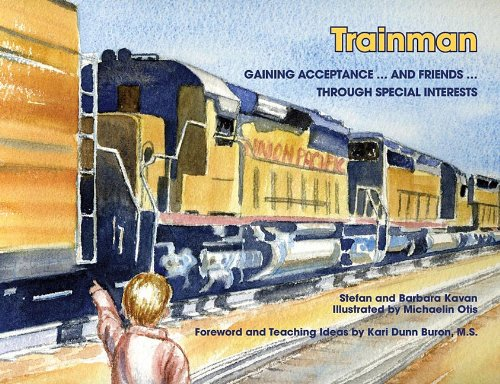 Trainman: Gaining Acceptance... and Friends... Through Special Interests 9781934575703