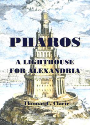 Pharos - A Lighthouse For Alexandria
