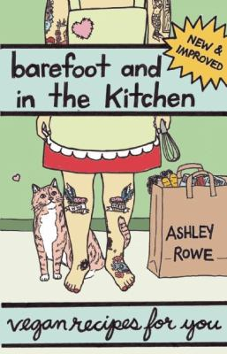 Barefoot and in the Kitchen: Vegan Recipes for You 9781934620557