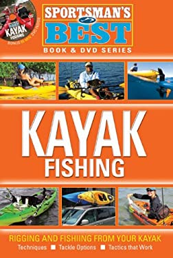 Sportsman's Best: Kayak Fishing [With DVD] 9781934622506