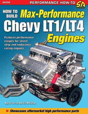 How to Build Max Performance Chevy Lt1/L4 Engines 9781934709504