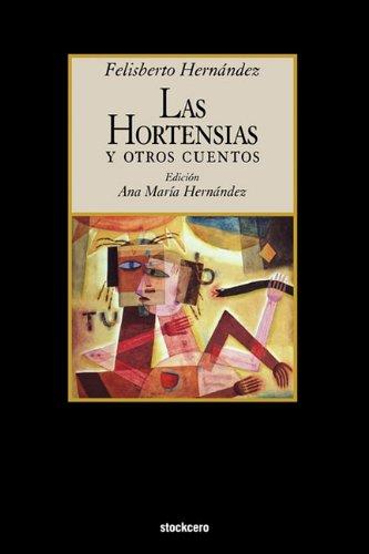 Las Hortensias y Otros Cuentos 9781934768426
