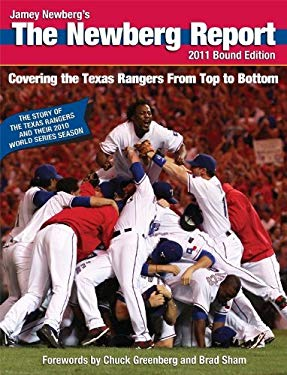 The Newberg Report, Bound Edition: Covering the Texas Rangers from Top to Bottom 9781934812945