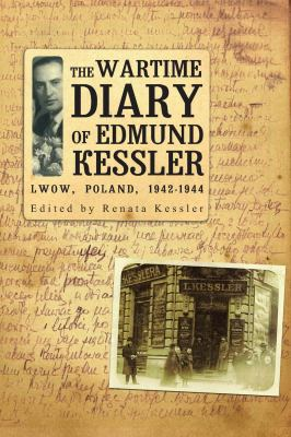 The Wartime Diary of Edmund Kessler 9781934843994