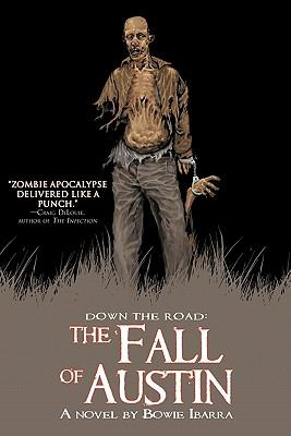 Down the Road: The Fall of Austin 9781934861233