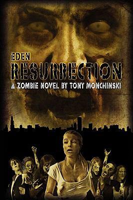 Resurrection (Eden Book 3) 9781934861752