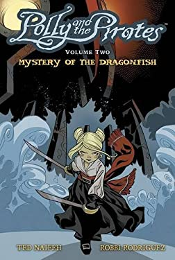 Polly and the Pirates Volume 2 : Mystery of the Dragonfish