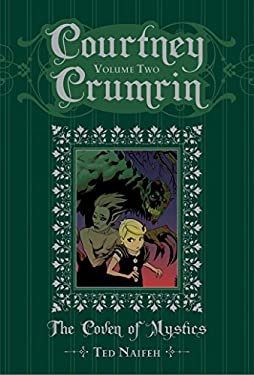 Courtney Crumrin, Volume 2: The Coven of Mystics Special Edition Hardcover 9781934964804