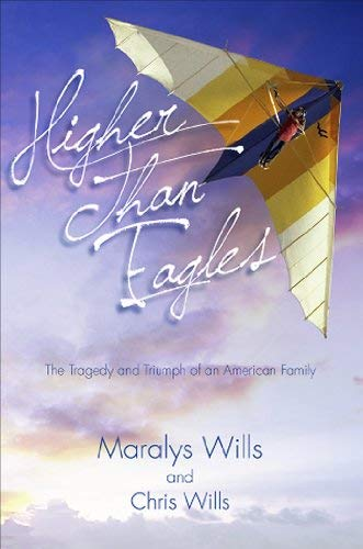 Higher Than Eagles: The Tragedy and Triumph of an American Family 9781935043256