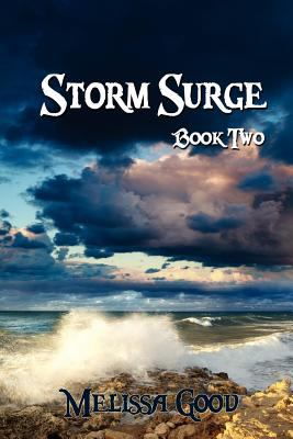 Storm Surge - Book Two 9781935053392