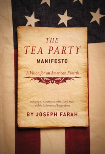 The Tea Party Manifesto: A Vision for an American Rebirth 9781935071280