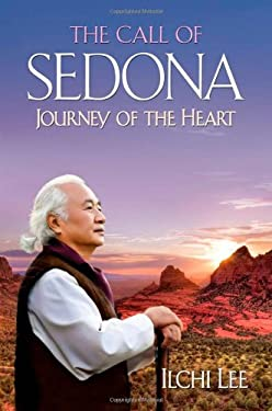The Call of Sedona: Journey of the Heart 9781935127482