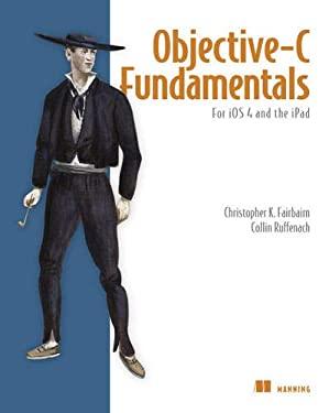 Objective-C Fundamentals 9781935182535