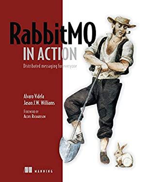 Rabbitmq in Action: Distributed Messaging for Everyone 9781935182979