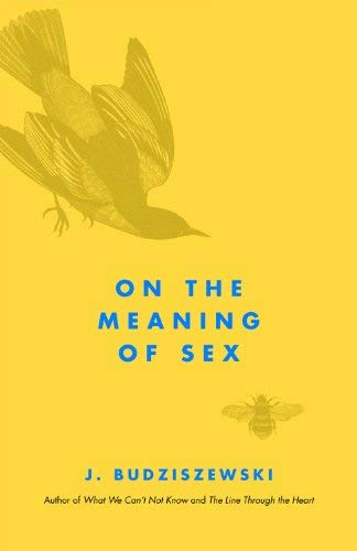 On the Meaning of Sex 9781935191247