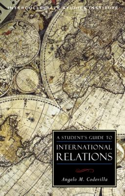 A Student's Guide to International Relations 9781935191919