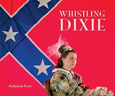Whistling Dixie 9781935195351