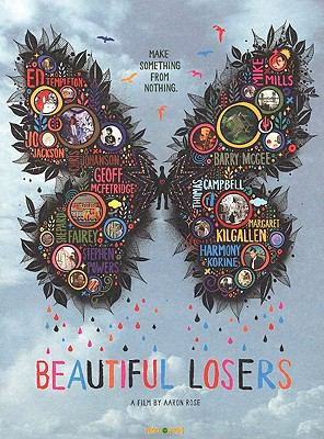 Beautiful Losers: A Film by Aaron Rose 9781935202219