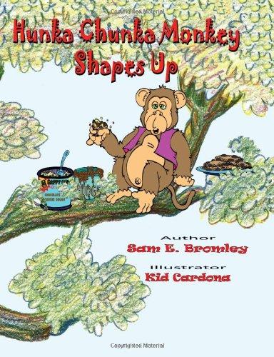 Hunka Chunka Monkey Shapes Up 9781935204312