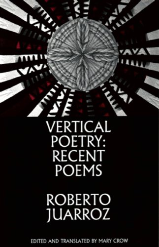 Vertical Poetry: Recent Poems 9781935210221