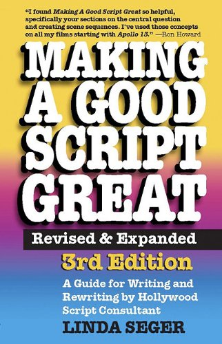 Making a Good Script Great 9781935247012