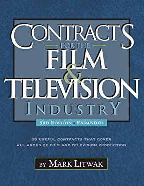 Contracts for the Film and Television Industry, 3rd Edition 9781935247074